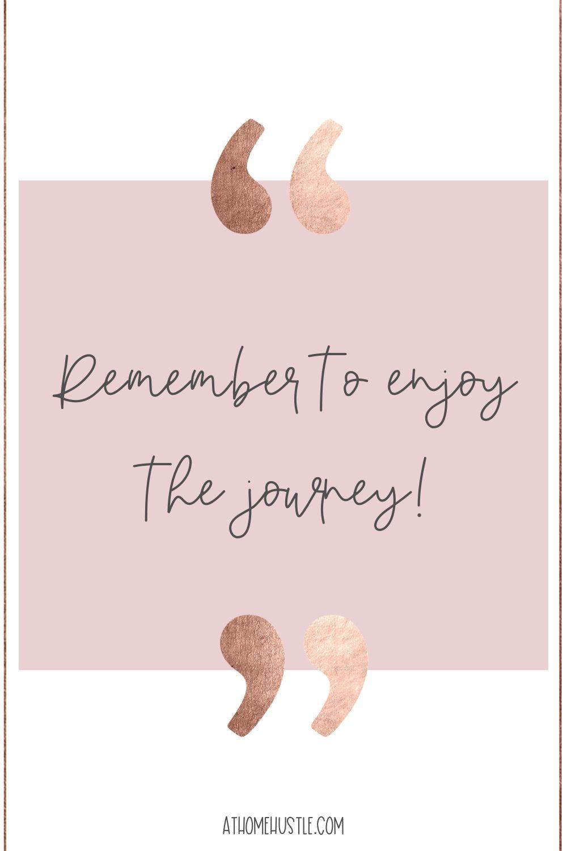 Enjoy the journey quote